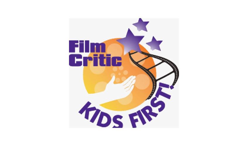 KIDS FIRST! Film Critics